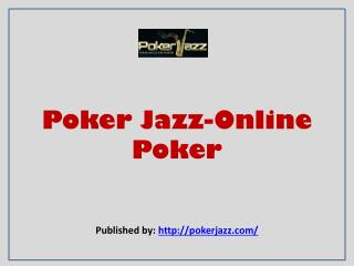 Poker Jazz-Online Poker