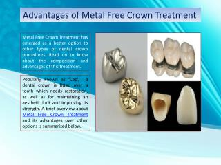 Advantages of Metal Free Crown Treatment
