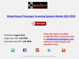 Global Airport Passenger Screening Systems Market 2015-2019
