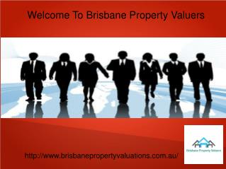 Brisbane Property Valuers for your Property Valuation