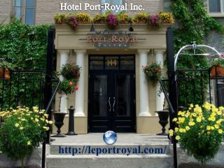 Hotel Port-Royal Inc