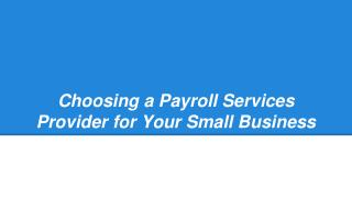 Choosing a Payroll Services Provider for Your Small Business