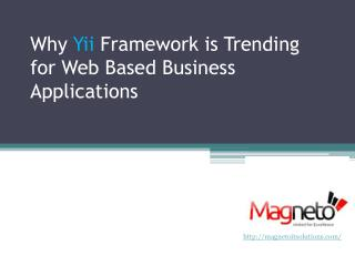 Why Yii Framework is Trending  for Web Based Business Applications