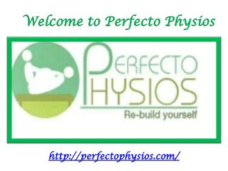 Welcome to Perfecto Physios
