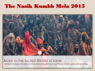 The Nasik Kumbh Mela 2015