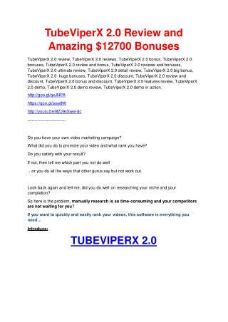 TubeViperX 2.0 review and (COOL) $32400 bonuses
