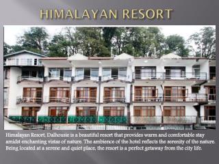 Himalayan Resort