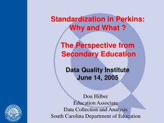 Don Hilber  Education Associate Data Collection and Analysis  South Carolina Department of Education