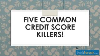 Killer tips for Credit Score | CIBIL