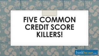 Killer tips for Credit Score | CIBIL