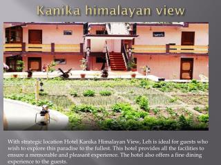 Kanika himalayan view