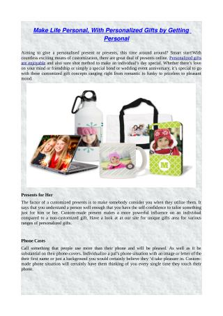 Make life personal, with personalized gifts by getting personal