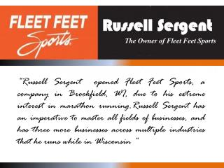 Russell Sergent - The Owner of Fleet Feet Sports
