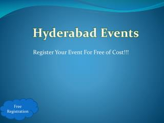 Hyderabad Events Popularize Your Events