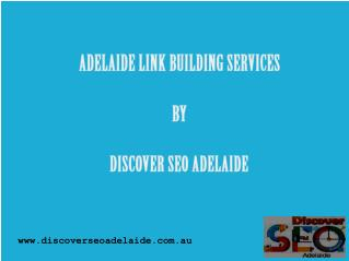 Adelaide Link Building Services By Discover SEO Adelaide
