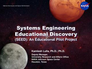 Systems Engineering Educational Discovery SEED: An Educational Pilot Project