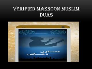 Verified Masnoon Muslim Duas