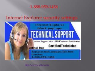 1-888-959-1458##Internet Explorer Technical Support number