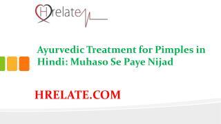 Janiye Ayurvedic Treatment for Pimples in Hindi Aur Dikhiye Sundar