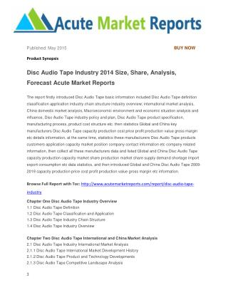 Disc Audio Tape Industry 2014 Size, Share, Analysis, Forecast Acute Market Reports