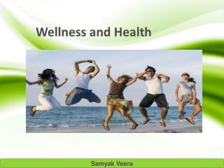 Samyak Veera- Wellness and healthcare