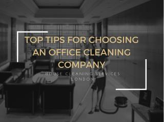 Top tips for choosing an Office Cleaning Company London