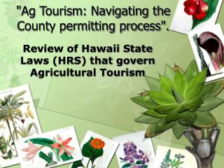 Ag Tourism: Navigating the County permitting process.