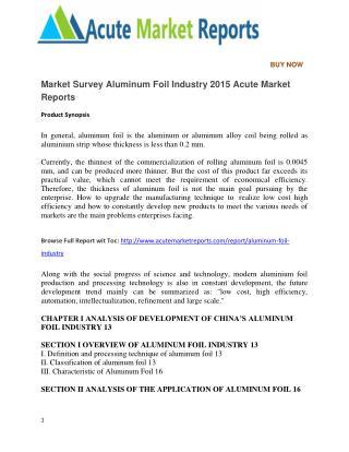 Market Survey Aluminum Foil Industry 2015 Acute Market Reports
