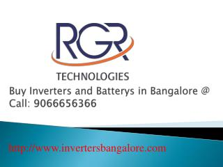 Buy Inverters and Batterys in Banagore @ Call 09066656366