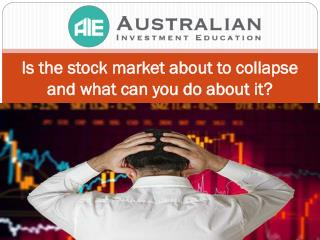 Is the stock market about to collapse and what can you do about it