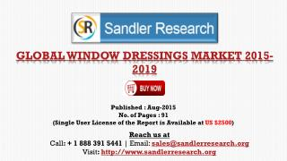 World Window Dressings Market to Grow at 3.67% CAGR to 2019 Says New Research Report