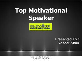 Top motivational speaker in india