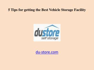 5 Tips for getting the Best Vehicle Storage Facility in Dubai, UAE