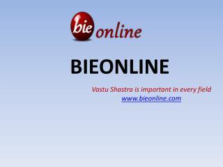 Online study for vastu sastra-www.bieonline.com