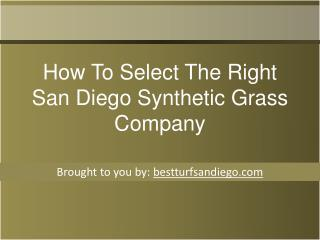How To Select The Right San Diego Synthetic Grass Company