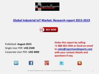Global Industrial IoT Market: Research report 2015-2019