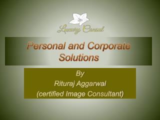 Luxury Consul - Image Consultant Chandigarh