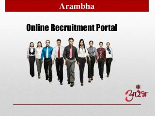 Arambha- Online Recruitment Portal