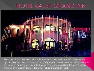 Hotel Kaler Grand Inn