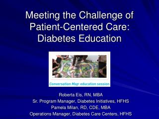 Meeting the Challenge of Patient-Centered Care: Diabetes Education