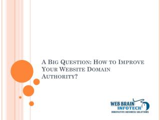 How to Improve Your Website Domain Authority?