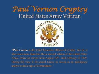Paul Vernon Cryptsy United States Army Veteran