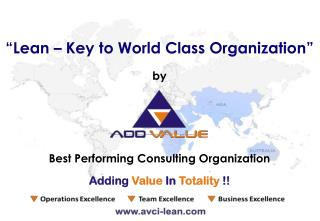 World Class Lean Manufacturing Basics - ADDVALUE - Nilesh Arora