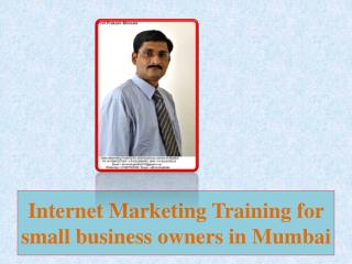 Internet Marketing Training for small business owners in Mumbai