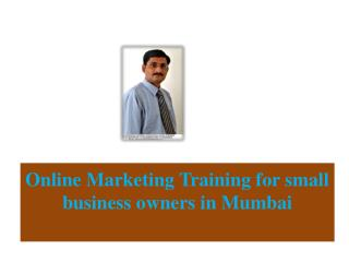 Online Marketing Training for small business owners in Mumbai