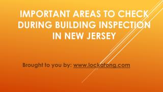 Important Areas to Check During Building Inspection In New Jersey