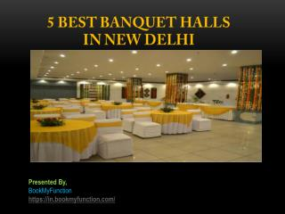 5 Best Banquet Halls in New Delhi