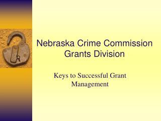 Nebraska Crime Commission Grants Division