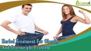 Herbal Treatment For Obesity And Overweight Problem