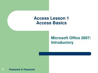 Access Lesson 1 Access Basics